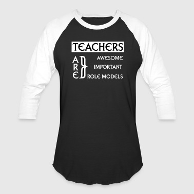 Teachers Are Awesome Mens T-Shirt - Baseball T-Shirt