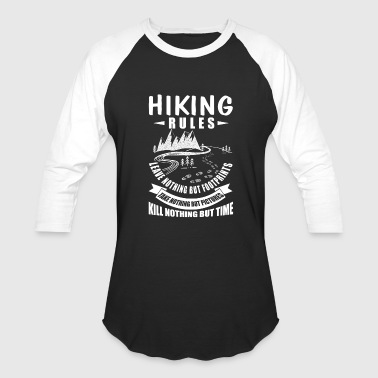 Hiking Rule Hiking Rules T Shirt, Hiking T Shirt - Baseball T-Shirt
