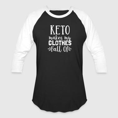 Fatty Acid My Diet Keto Makes My Clothes Fall Of Gift - Baseball T-Shirt