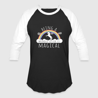 Being A Middle Sister Is Magical - Baseball T-Shirt