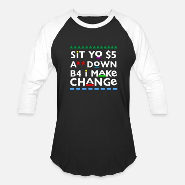 Tv Sit Yo $5 A** Down - Baseball T-Shirt