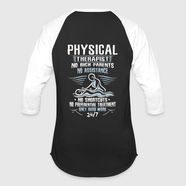 Physical Therapist/Physical Therapy/Physiotherapy - Baseball T-Shirt