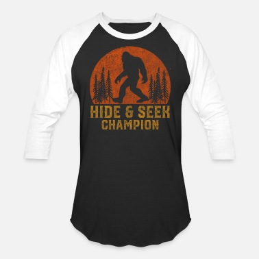 Hide Bigfoot Undefeated Hide And Seek Champion - Unisex Baseball T-Shirt