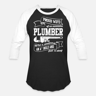 Plumbers Wife Proud Wife Of An Awesome Plumber T Shirt - Unisex Baseball T-Shirt