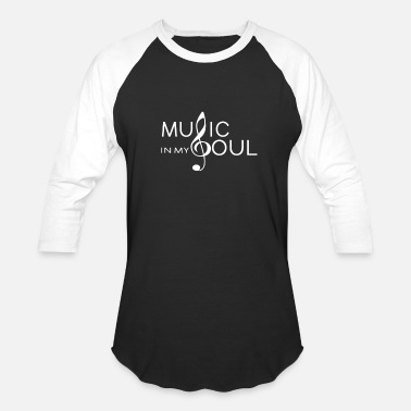 My Soul Music in my soul - Baseball T-Shirt