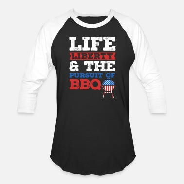 Blues And Bbq BBQ TShirt Life Liberty and the Pursuit of BBQ Tee - Unisex Baseball T-Shirt