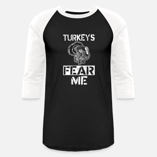 Turkeys Fear Me Distressed Turkey Hunting TShirt Unisex