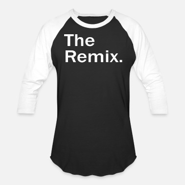 Remix The Remix - Unisex Baseball T-Shirt