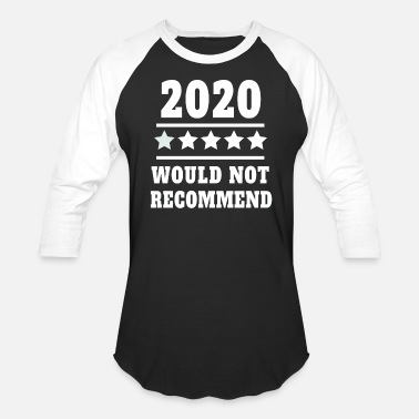 Corona 2020 would not recommend saying funny review - Unisex Baseball T-Shirt