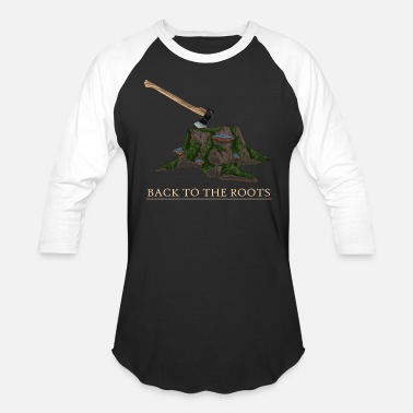 Back to the roots (Forestry, Outdoors) - Unisex Baseball T-Shirt