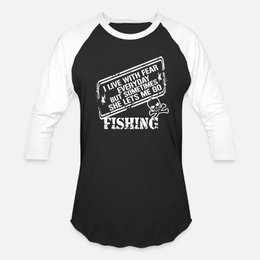 Lets Me Go Fishing She Lets Me Go Fishing Shirt - Baseball T-Shirt