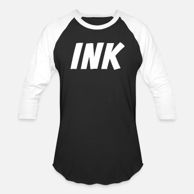 Ink Ink - Addicted to Ink - Inked Tattoo Artist - Unisex Baseball T-Shirt