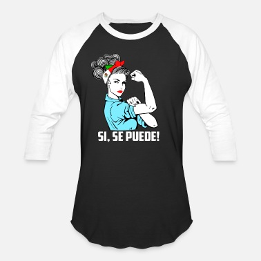 Mexican Heritage Si Se Puede Girl Unbreakable - Heritage Mexican La - Unisex Baseball T-Shirt
