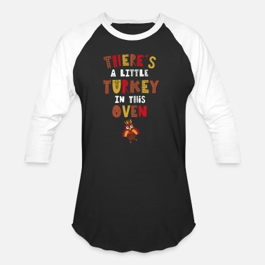 Pregnancy Announcement There Is One Little Turkey In This Oven - Baseball T-Shirt
