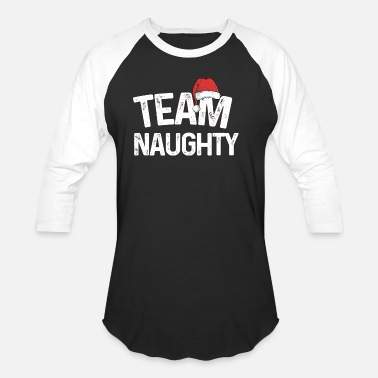 Naughty Team Naughty Matching Christmas Couples Costume Te - Unisex Baseball T-Shirt