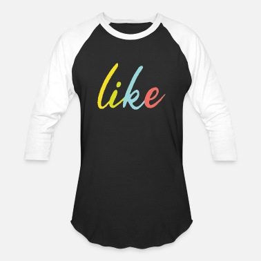 like - Unisex Baseball T-Shirt