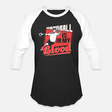 Handball Sayings Handball Saying - Unisex Baseball T-Shirt