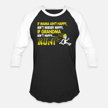 Grandma Running Grandma - If Grandma Ain't Happy Run T Shirt - Unisex Baseball T-Shirt