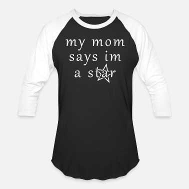 Baby Sayings Funny Baby Saying Mom Parents Birth Present - Unisex Baseball T-Shirt