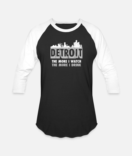 Detroit T-Shirts - Detroit - The more I watch, the more I drink - Unisex Baseball T-Shirt black/white