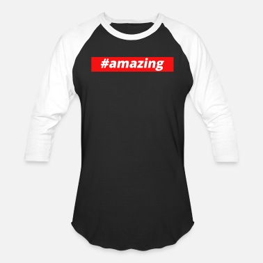 Amazing amazing - Baseball T-Shirt