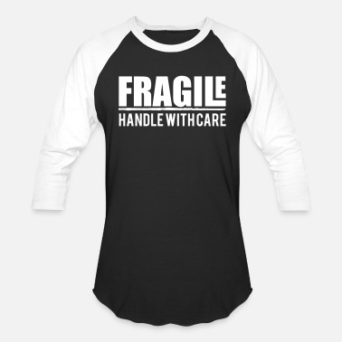 Care fragile handle with care, pretty, pregnant, funny - Unisex Baseball T-Shirt