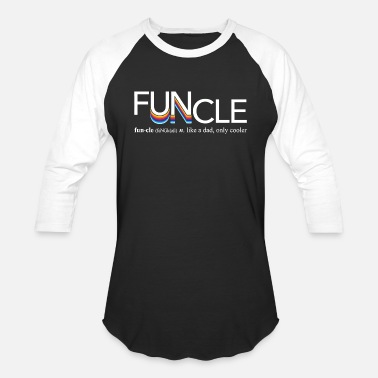 Fun Definition Fun Uncle Funcle Definition - Unisex Baseball T-Shirt