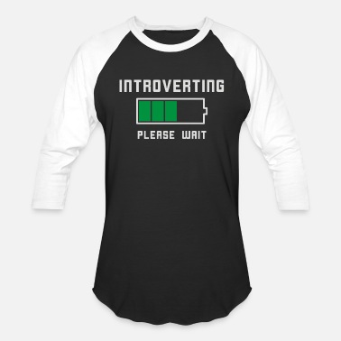 Low Low Battery Introvert Pun Humor - Unisex Baseball T-Shirt