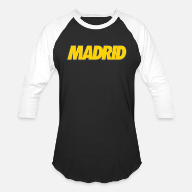 Madrid Madrid - Unisex Baseball T-Shirt