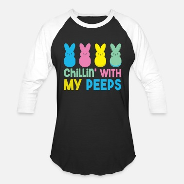 Peep Easter - funny chilling with my peep easter - Unisex Baseball T-Shirt