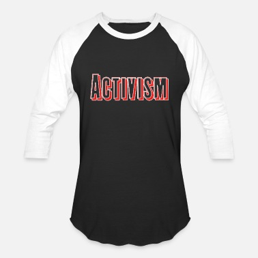 Not Active Activism - Baseball T-Shirt