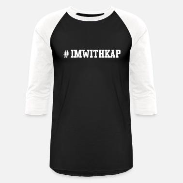 Kap IM WITH KAP - Unisex Baseball T-Shirt 5ff90fece