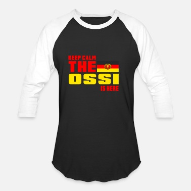 Ddr Keep calm the Ossi is here - Baseball T-Shirt