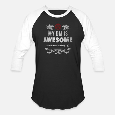 Dm My DM is Awesome - Unisex Baseball T-Shirt