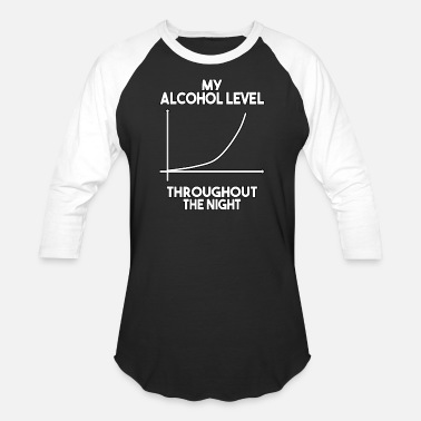 Drunkard My alcohol level during the evening Design for - Unisex Baseball T-Shirt