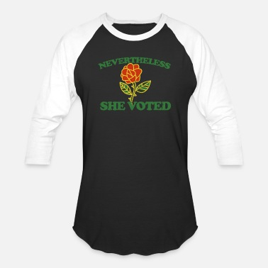 She Nevertheless she VOTED - Unisex Baseball T-Shirt