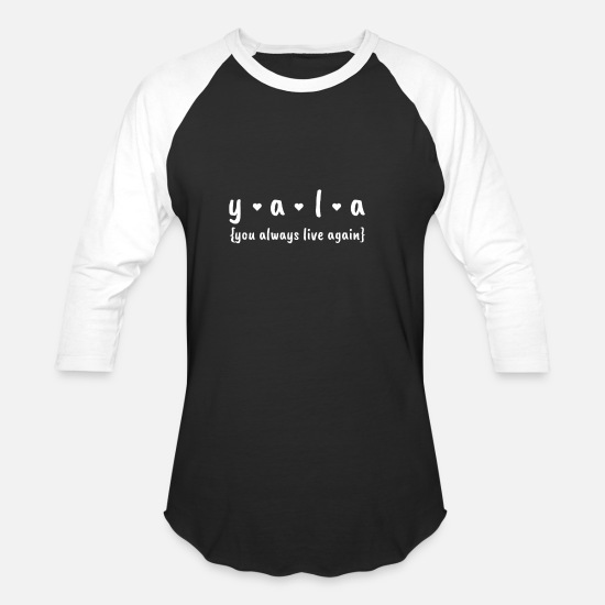 Gift Idea T-Shirts - yala motivation funny saying gift - Unisex Baseball T-Shirt black/white