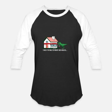 T Rex Painting House Painter And Artist Gift - Unisex Baseball T-Shirt
