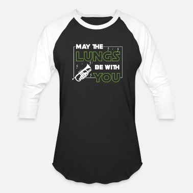Ministry May the lungs be with you - trumpet player - Unisex Baseball T-Shirt