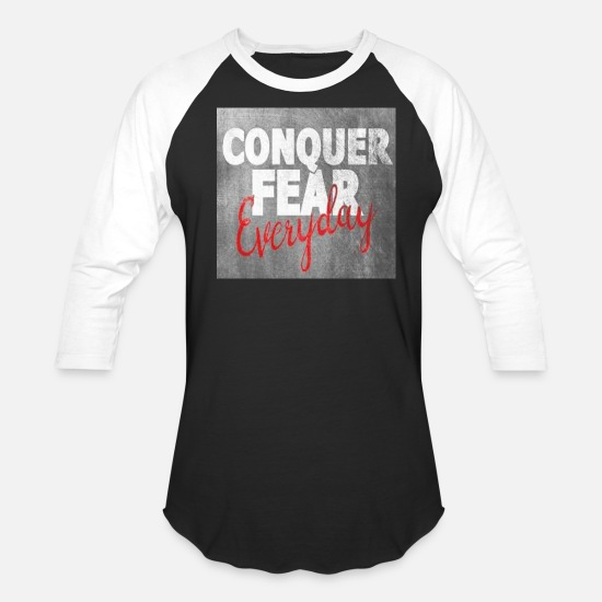 Conquer T-Shirts - CONQUER FEAR EVERYDAY - Unisex Baseball T-Shirt black/white