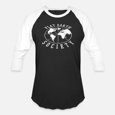 Earth Flat Earth Society - Unisex Baseball T-Shirt