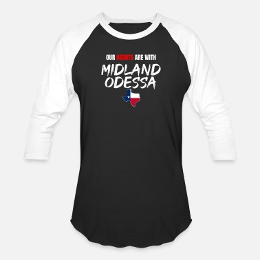West Midlands Odessa Strong Our Hearts Are With Odessa Texas - Unisex Baseball T-Shirt