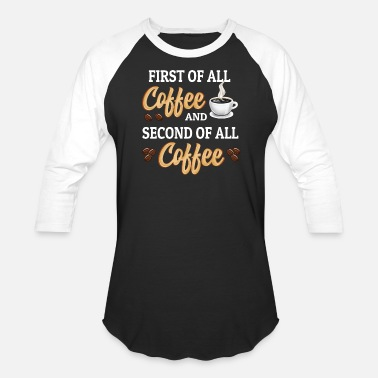 Shop Coffee Quotes T Shirts Online Spreadshirt