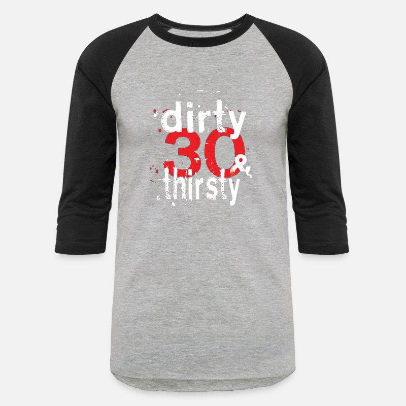 Dirty 30 Shirt 30th Birthday Party T Shirt 30 Year Unisex Baseball T