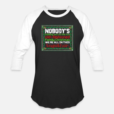Nobody Walking Nobody s Walking out on this fun old Fashioned - Baseball T-Shirt