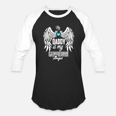Memory My Daddy is my Guardian Angel - Unisex Baseball T-Shirt