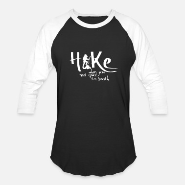Great Ideas For Hikers Hiker Saying Tee Hiking Shirt Great Gift Idea - Unisex Baseball T-Shirt