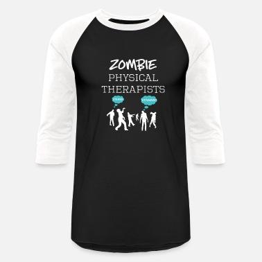 4fe54423 Fun Halloween Zombie Physical Therapist Design Unisex Baseball T ...