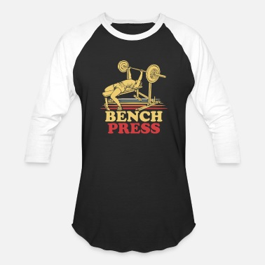 Bench Bench Press - Unisex Baseball T-Shirt