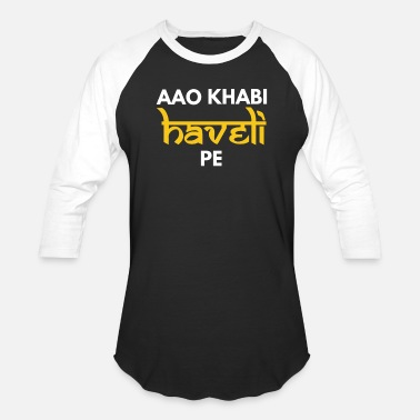 Bollywood Aao Kabhi Haveli Pe Hindi Slogan - Baseball T-Shirt